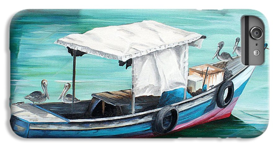 Fishing Boat Painting Seascape Ocean Painting Pelican Painting Boat Painting Caribbean Painting Pirogue Oil Fishing Boat Trinidad And Tobago IPhone 6s Plus Case featuring the painting Pirogue Fishing Boat by Karin Dawn Kelshall- Best