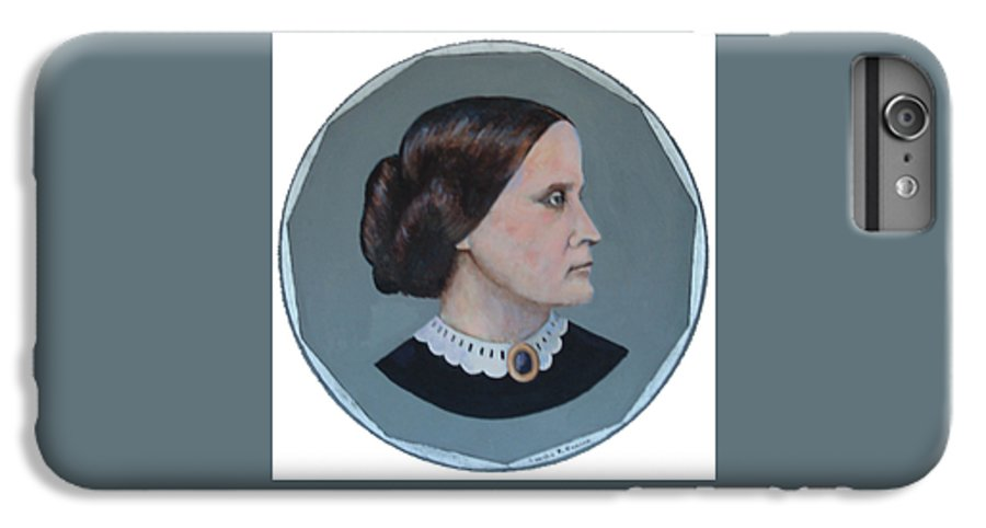 Susan B. Anthony IPhone 6s Plus Case featuring the painting Susan B Anthony Coin by Art Nomad Sandra Hansen
