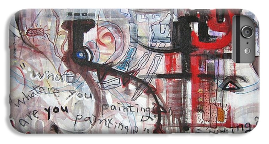 Abstract Paintings IPhone 6s Plus Case featuring the painting What Are You Painting-red And Brown Painting by Seon-Jeong Kim