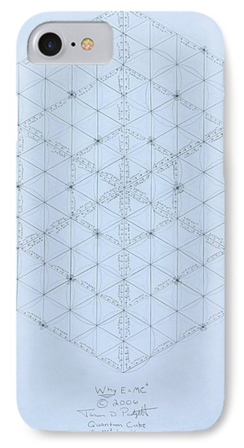 Energy IPhone 7 Case featuring the drawing Why Energy Equals Mass Times The Speed Of Light Squared by Jason Padgett