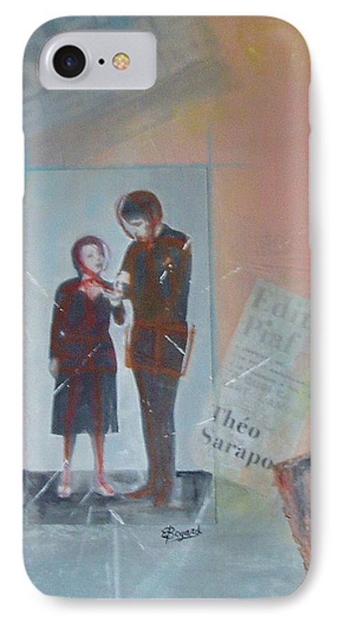Edith Piaf IPhone 7 Case featuring the mixed media A Cuoi Ca Sert L'mour Or What Else Is There But Love by Elizabeth Bogard