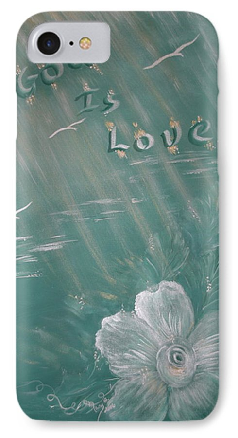 Christian Art IPhone 7 Case featuring the painting God Is Love by Mary Grabill