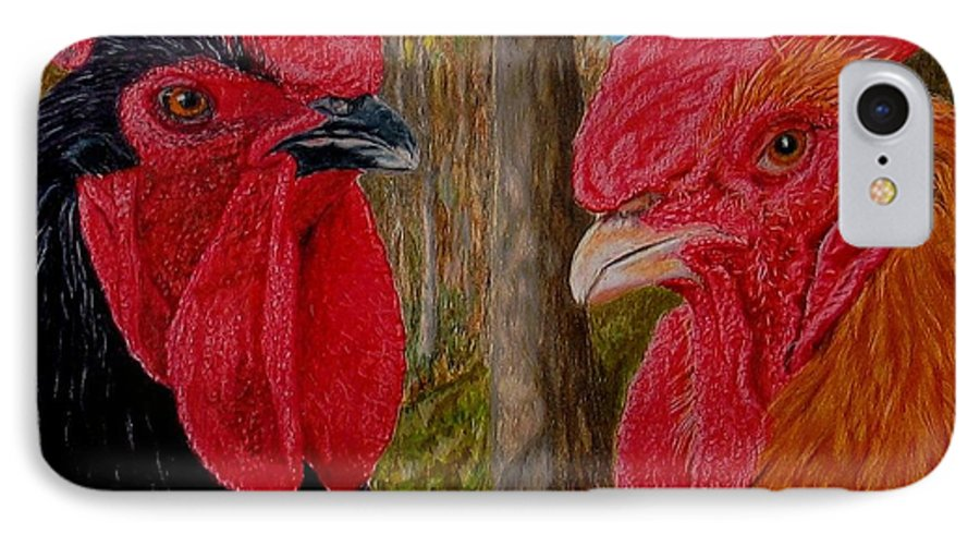 Roosters IPhone 7 Case featuring the painting Who You Calling Chicken by Karen Ilari