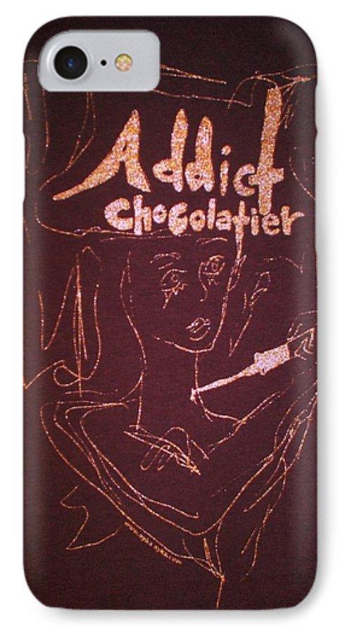 Dark Chocolate IPhone 7 Case featuring the drawing Addict Chocolatier by Ayka Yasis