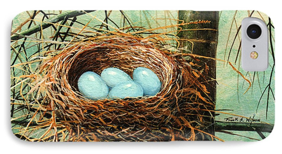 Wildlife IPhone 7 Case featuring the painting Blue Eggs In Nest by Frank Wilson