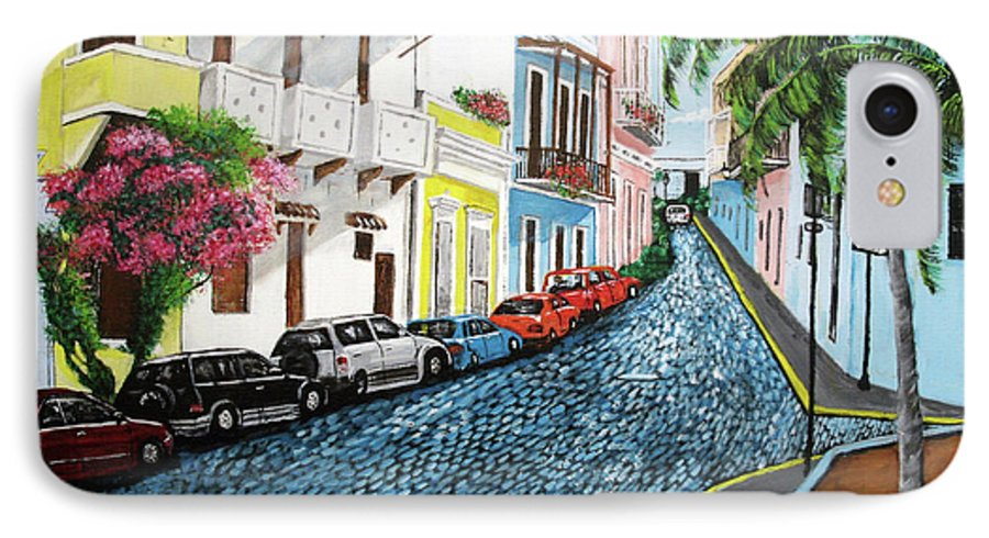 Old San Juan IPhone 7 Case featuring the painting Colorful Old San Juan by Luis F Rodriguez