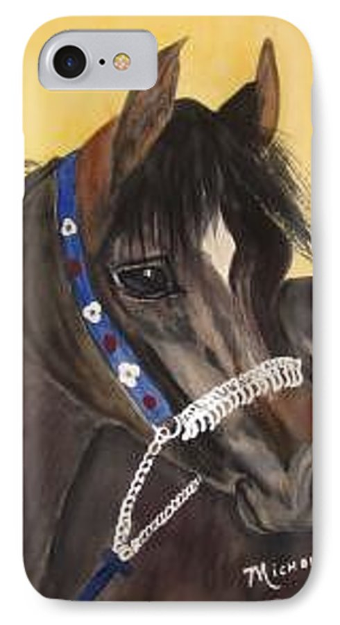 Arabian Horse IPhone 7 Case featuring the painting Desert Dream by Michele Turney