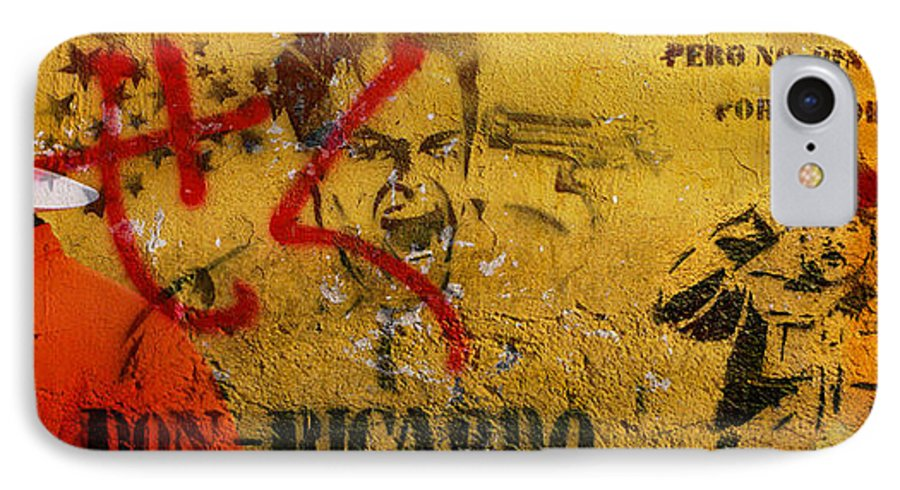 Grafitti IPhone 7 Case featuring the photograph Don-ricardo by Skip Hunt