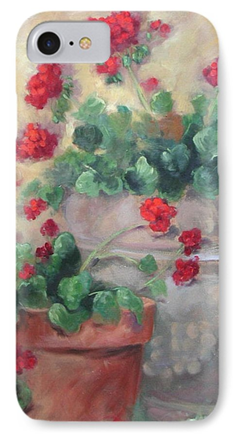Geraniums IPhone 7 Case featuring the painting Geraniums by Ginger Concepcion