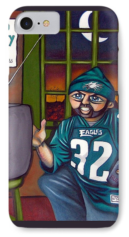 Philadelphia IPhone 7 Case featuring the painting Mad Philly Fan In Texas by Elizabeth Lisy Figueroa