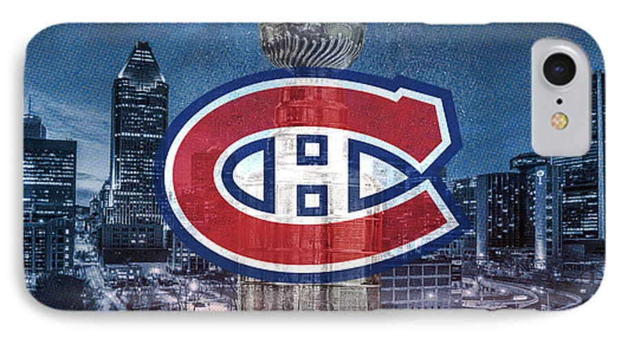 Montreal Canadiens IPhone 7 Case featuring the digital art Montreal Canadiens City by Nicholas Legault