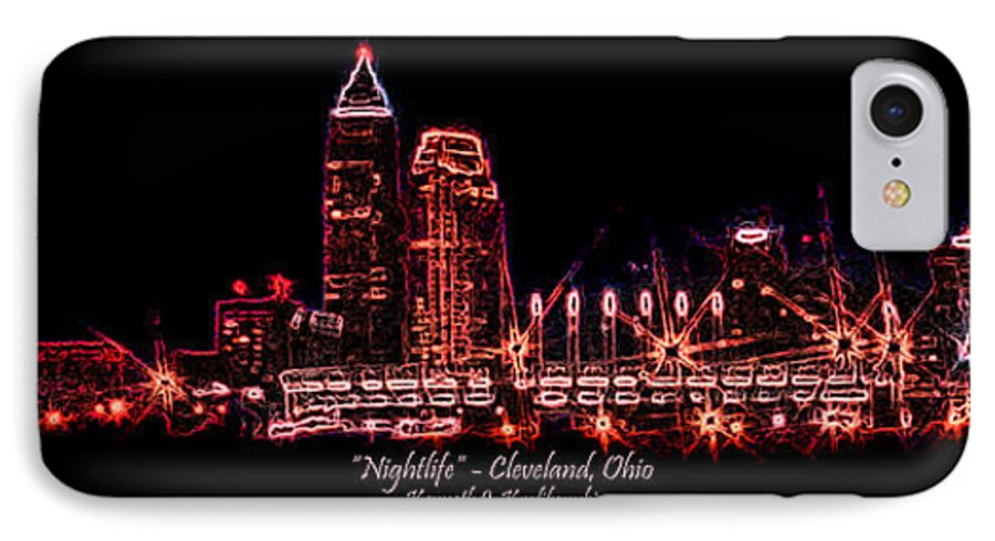 Cleveland IPhone 7 Case featuring the photograph Nightlife by Kenneth Krolikowski
