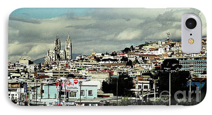 Ecuador IPhone 7 Case featuring the photograph Quito by Kathy McClure