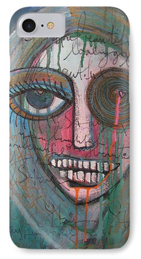 Self Portraits IPhone 7 Case featuring the painting Self Portrait Youre Beautiful by Laurie Maves ART