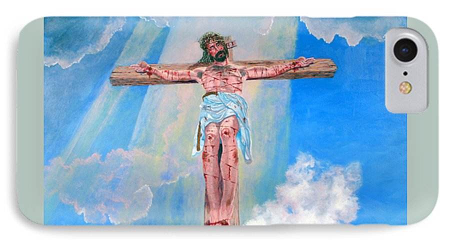 Christian IPhone 7 Case featuring the painting The Crucifixion Daytime by Stan Hamilton