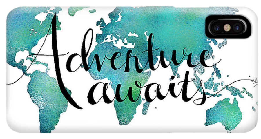 Adventure Awaits IPhone XS Max Case featuring the digital art Adventure Awaits - Travel Quote On World Map by Michelle Eshleman