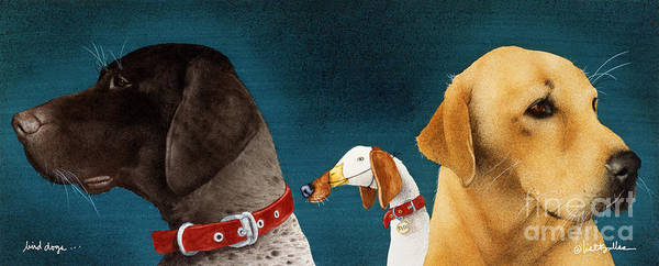 Will Bullas Poster featuring the painting Bird Dogs... by Will Bullas