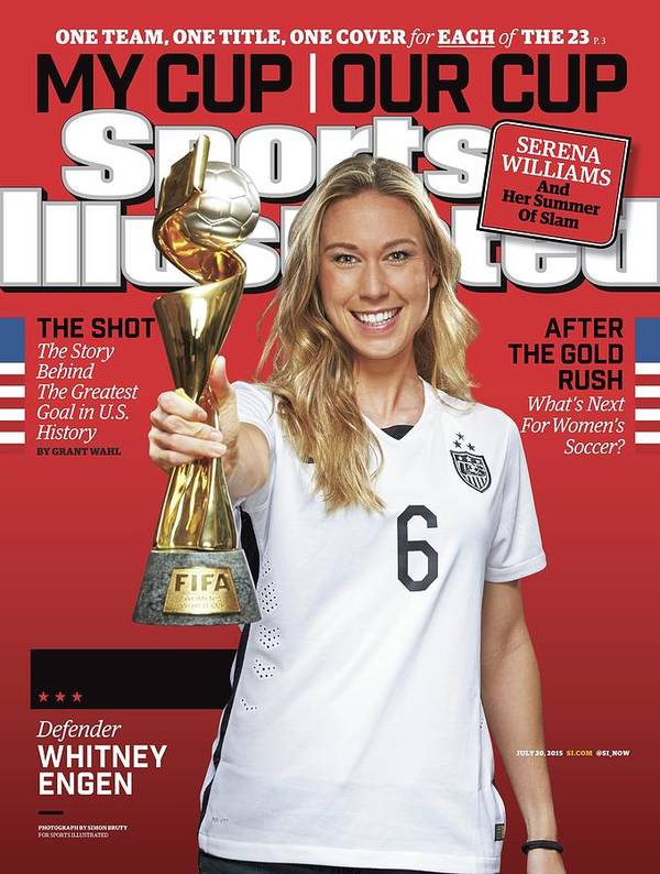 Magazine Cover Poster featuring the photograph Us Womens National Team 2015 Fifa Womens World Cup Champions Sports Illustrated Cover by Sports Illustrated