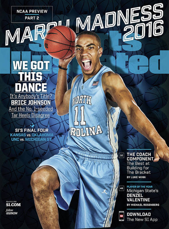 Magazine Cover Poster featuring the photograph We Got This Dance 2016 March Madness College Basketball Sports Illustrated Cover by Sports Illustrated