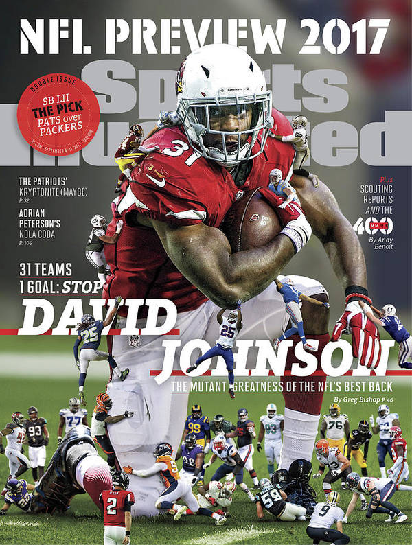 Arizona Cardinals Poster featuring the photograph 31 Teams, 1 Goal Stop David Johnson, 2017 Nfl Football Sports Illustrated Cover by Sports Illustrated
