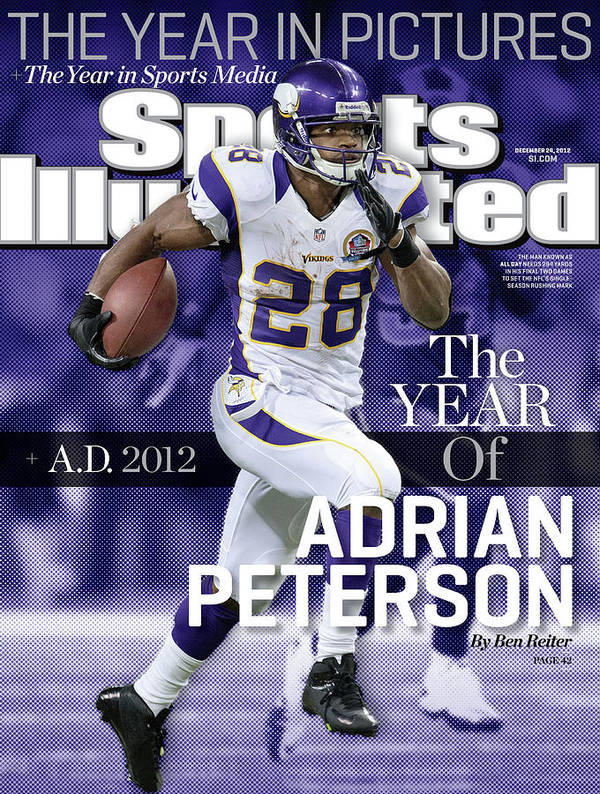 Magazine Cover Poster featuring the photograph A.d. 2012 The Year Of Adrian Peterson Sports Illustrated Cover by Sports Illustrated