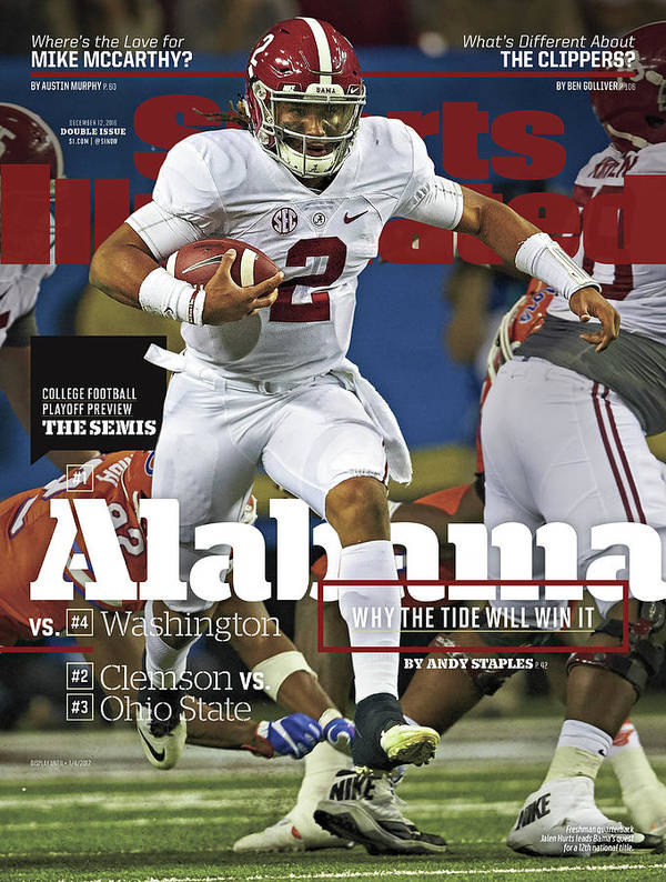 Atlanta Poster featuring the photograph Alabama Why The Tide Will Win It, 2016 College Football Sports Illustrated Cover by Sports Illustrated