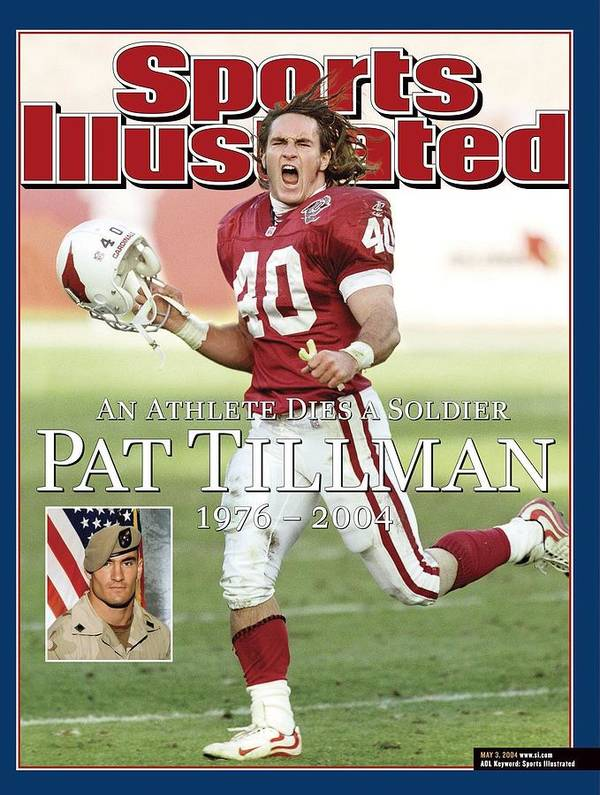 Magazine Cover Poster featuring the photograph Arizona Cardinals Pat Tillman, An Athlete Dies A Soldier Sports Illustrated Cover by Sports Illustrated