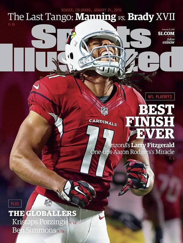 Larry Fitzgerald Poster featuring the photograph Best Finish Ever Arizonas Larry Fitzgerald One-ups Aaron Sports Illustrated Cover by Sports Illustrated