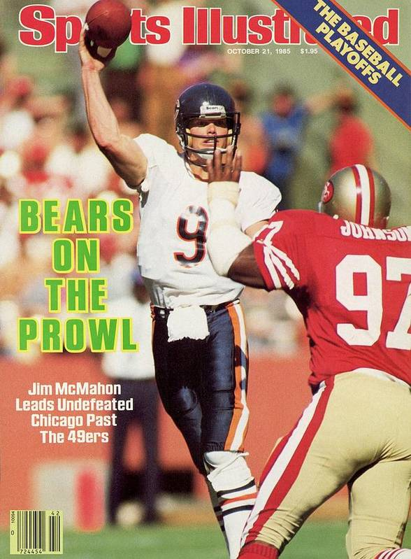 Candlestick Park Poster featuring the photograph Chicago Bears Qb Jim Mcmahon... Sports Illustrated Cover by Sports Illustrated