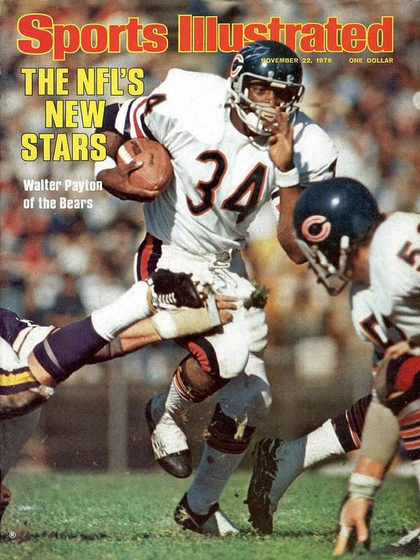 Magazine Cover Poster featuring the photograph Chicago Bears Walter Payton... Sports Illustrated Cover by Sports Illustrated