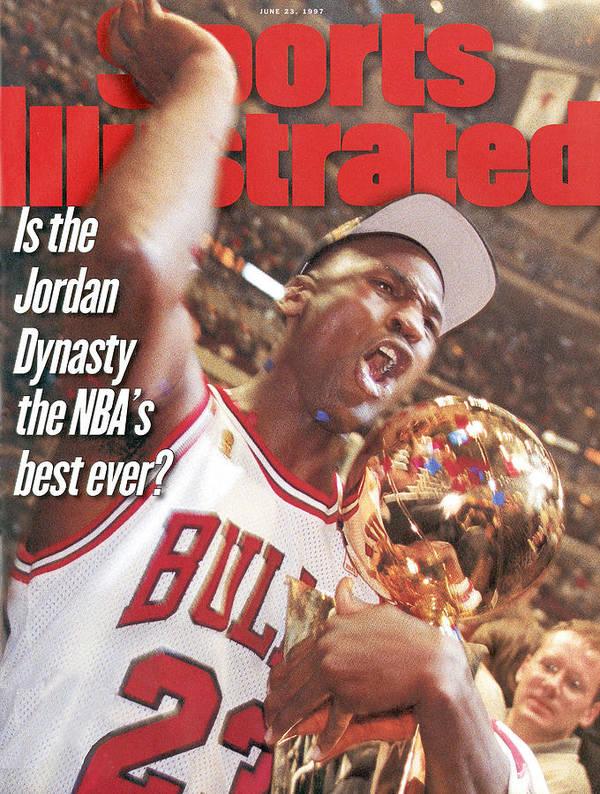 Magazine Cover Poster featuring the photograph Chicago Bulls Michael Jordan, 1997 Nba Finals Sports Illustrated Cover by Sports Illustrated