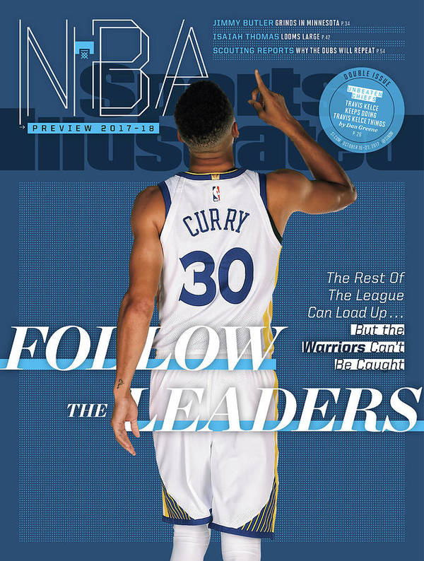 Magazine Cover Poster featuring the photograph Follow The Leaders 2017-18 Nba Basketball Preview Sports Illustrated Cover by Sports Illustrated