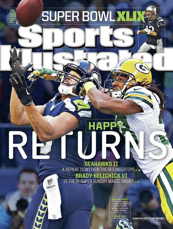 Magazine Cover Poster featuring the photograph Happy Returns Seahawks II, Brady-belichick Vi Sports Illustrated Cover by Sports Illustrated