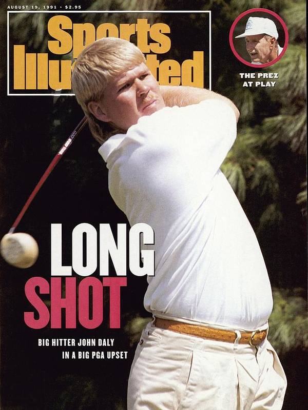 Magazine Cover Poster featuring the photograph John Daly, 1991 Pga Championship Sports Illustrated Cover by Sports Illustrated