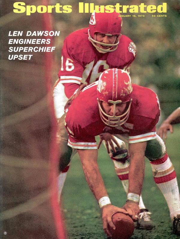 Magazine Cover Poster featuring the photograph Kansas City Chiefs Qb Len Dawson, Super Bowl Iv Sports Illustrated Cover by Sports Illustrated