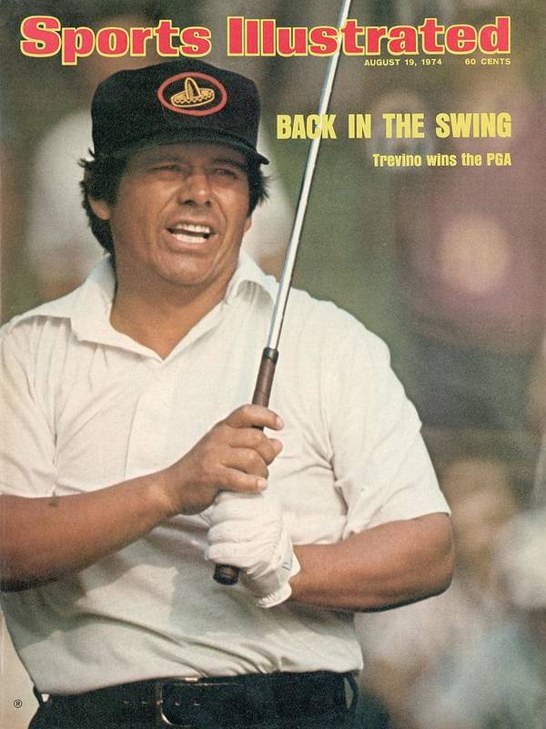 Magazine Cover Poster featuring the photograph Lee Trevino, 1974 Pga Championship Sports Illustrated Cover by Sports Illustrated