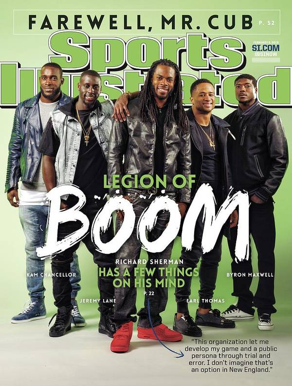 Magazine Cover Poster featuring the photograph Legion Of Boom, Super Bowl Xlix Preview Sports Illustrated Cover by Sports Illustrated