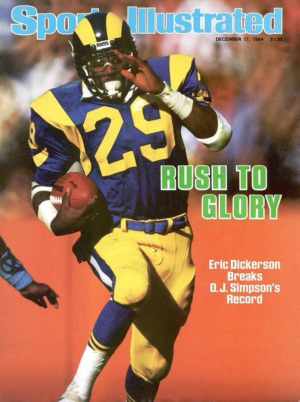 1980-1989 Poster featuring the photograph Los Angeles Rams Eric Dickerson... Sports Illustrated Cover by Sports Illustrated