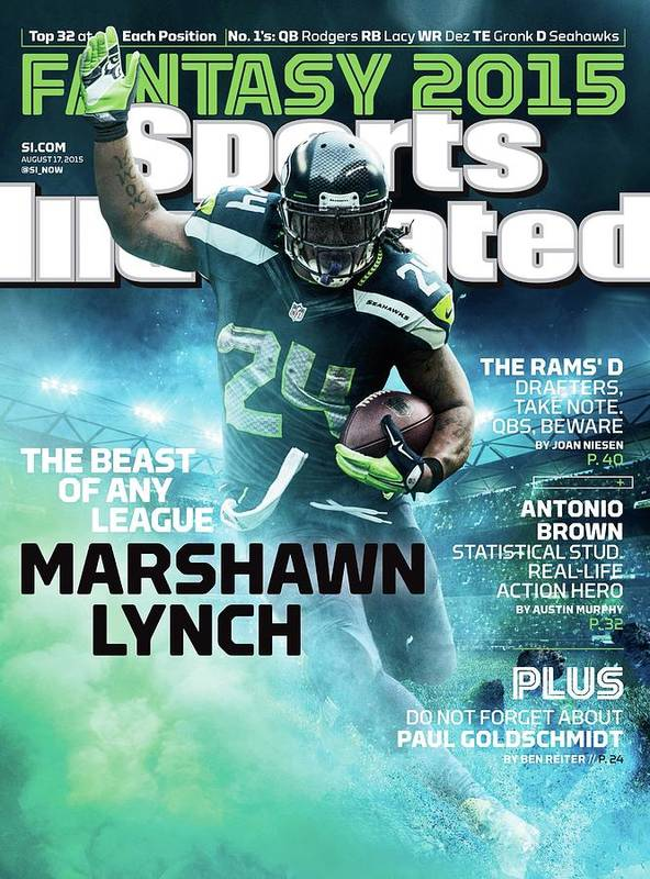 Magazine Cover Poster featuring the photograph Marshawn Lynch 2015 Nfl Fantasy Football Preview Issue Sports Illustrated Cover by Sports Illustrated