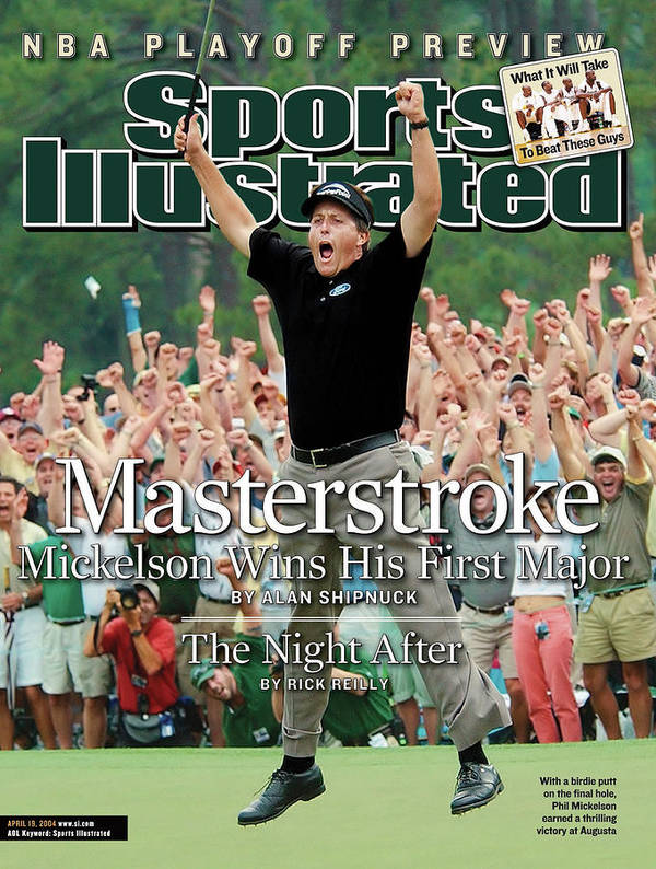 Magazine Cover Poster featuring the photograph Masterstroke Mickelson Wins His First Major Sports Illustrated Cover by Sports Illustrated