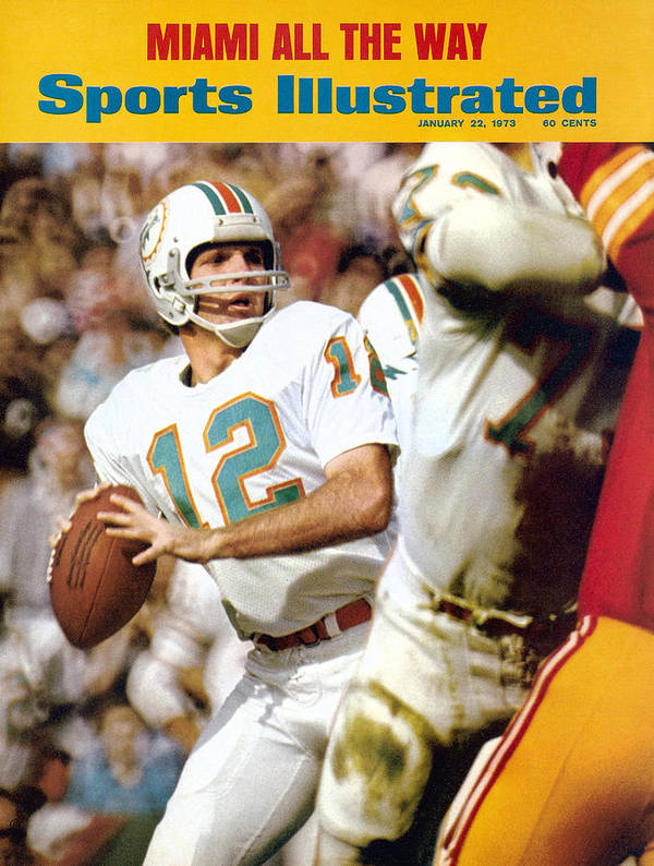California Poster featuring the photograph Miami Dolphins Qb Bob Griese, Super Bowl Vii Sports Illustrated Cover by Sports Illustrated
