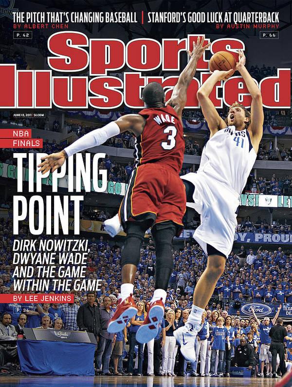 Magazine Cover Poster featuring the photograph Miami Heat V Dallas Mavericks - Game Three Sports Illustrated Cover by Sports Illustrated