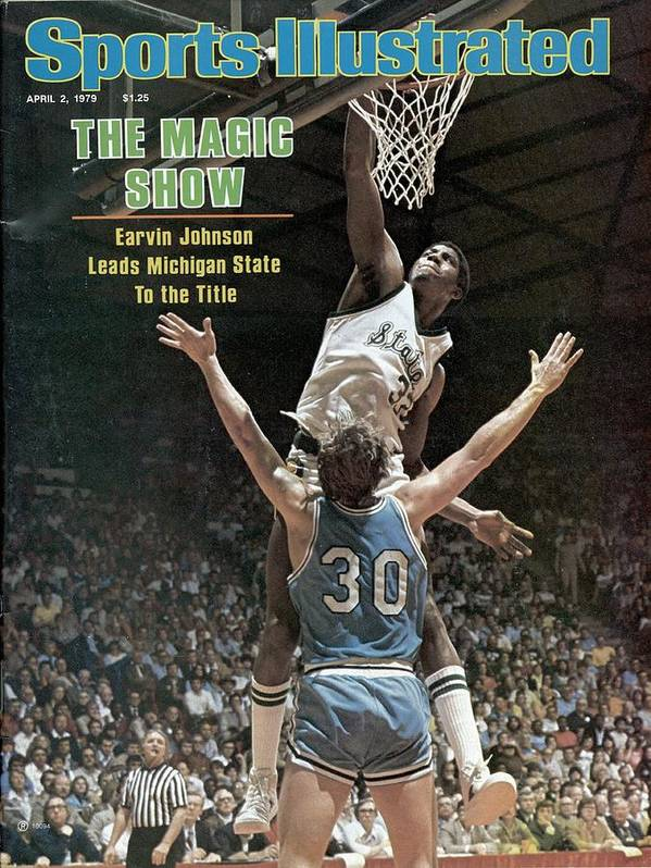 Michigan State University Poster featuring the photograph Michigan State Magic Johnson, 1979 Ncaa National Sports Illustrated Cover by Sports Illustrated