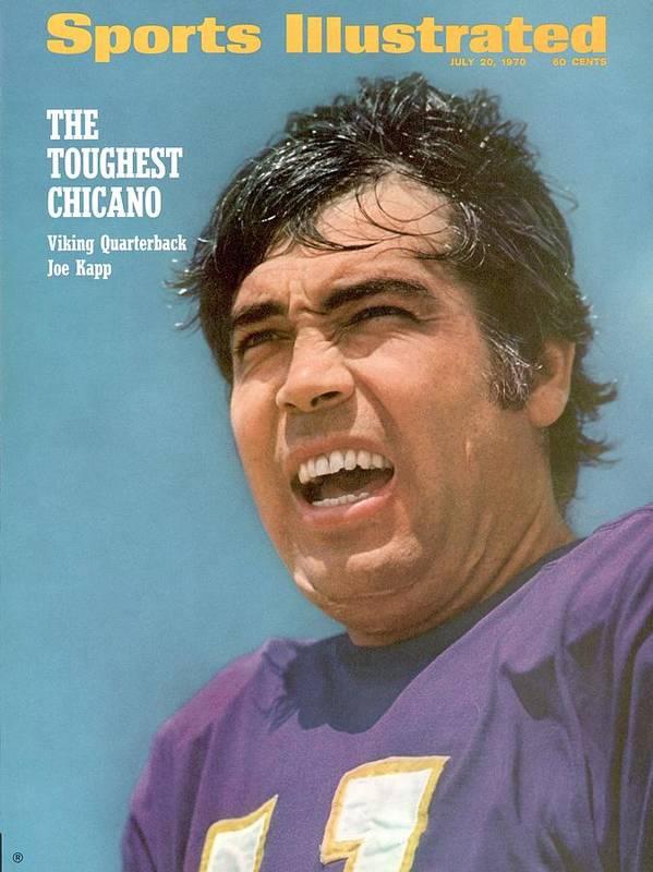 Magazine Cover Poster featuring the photograph Minnesota Vikings Qb Joe Kapp Sports Illustrated Cover by Sports Illustrated