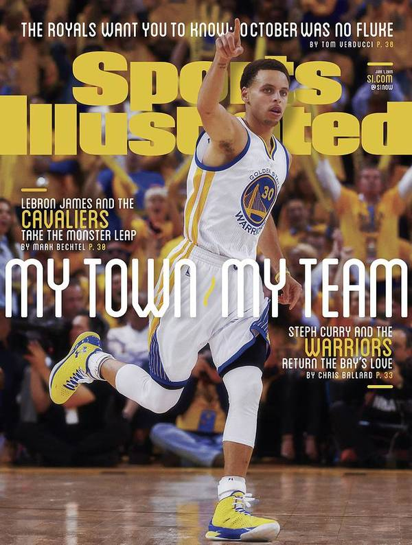 Magazine Cover Poster featuring the photograph My Town, My Team Steph Curry And The Warriors Return The Sports Illustrated Cover by Sports Illustrated