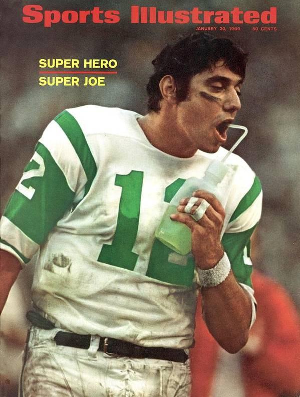 Magazine Cover Poster featuring the photograph New York Jets Qb Joe Namath, Super Bowl IIi Sports Illustrated Cover by Sports Illustrated