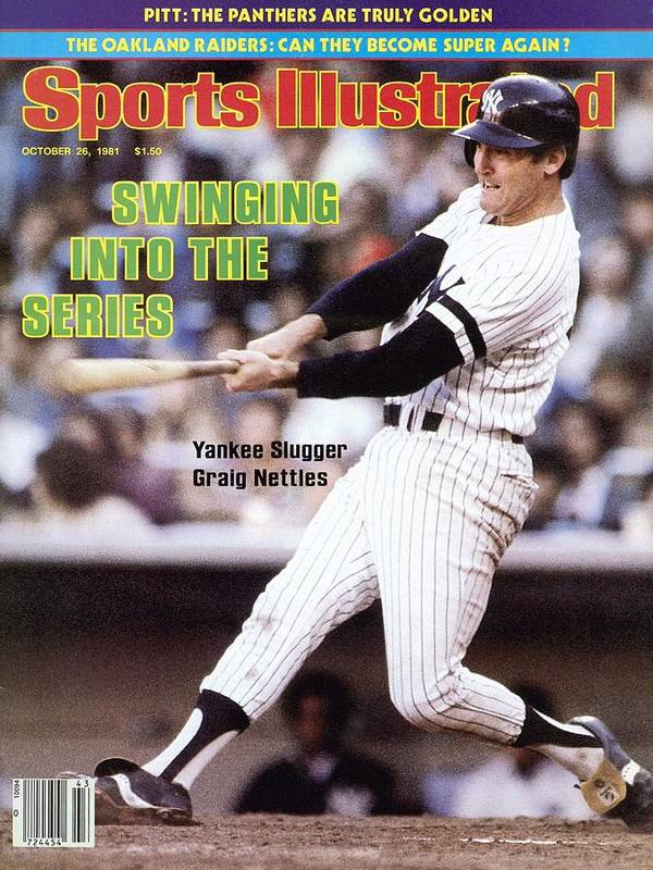 Magazine Cover Poster featuring the photograph New York Yankees Graig Nettles, 1981 Al Championship Series Sports Illustrated Cover by Sports Illustrated