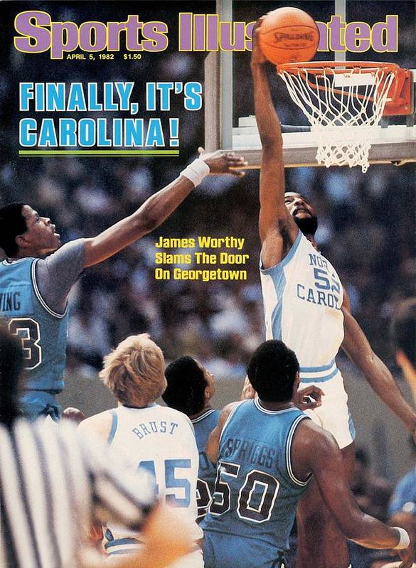 Magazine Cover Poster featuring the photograph North Carolina James Worthy, 1982 Ncaa National Championship Sports Illustrated Cover by Sports Illustrated