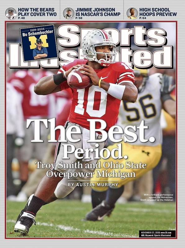 Magazine Cover Poster featuring the photograph Ohio State Qb Troy Smith... Sports Illustrated Cover by Sports Illustrated