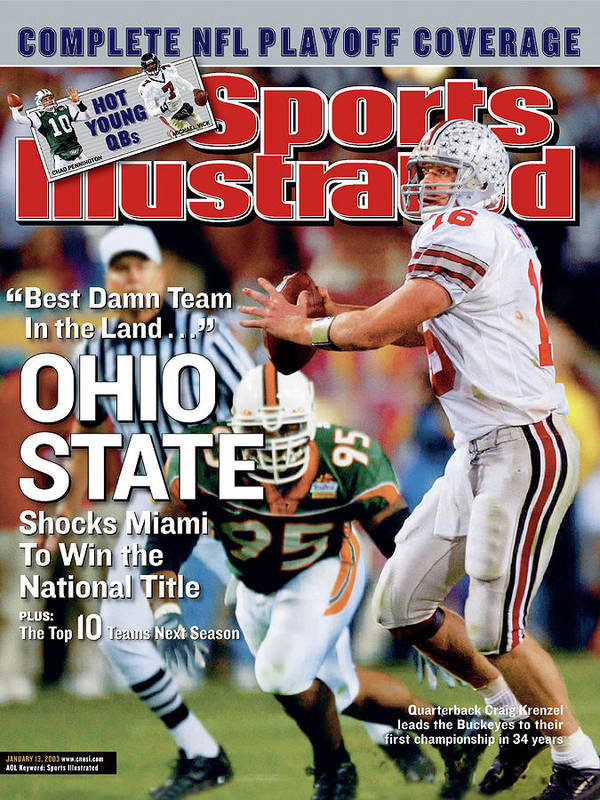 Magazine Cover Poster featuring the photograph Ohio State University Qb Craig Krenzel, 2003 Tostitos Sports Illustrated Cover by Sports Illustrated
